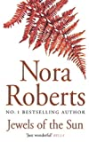 Jewels of the Sun by Nora Roberts front cover