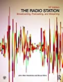img - for The Radio Station: Broadcasting, Podcasting, and Streaming book / textbook / text book