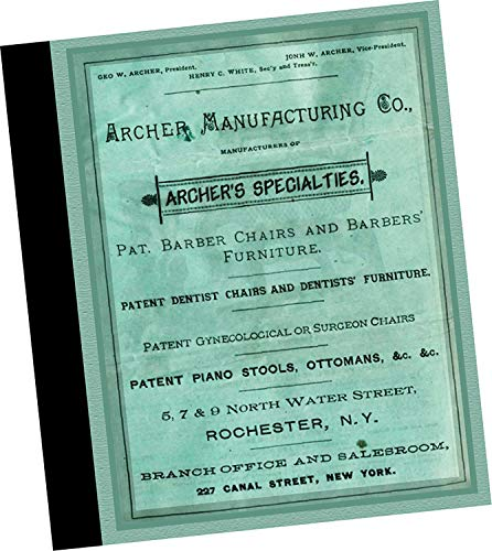 (Archer Manufacturing Co., Rochester New York 1885 Archer's Specialties : Patented Barber Chairs and Barber's Furniture (Replica wholesale trade samples catalog for barbering equipment and supplies, including barbers' chairs, stools, and mug cubbies available to purchase in 1880s, etc) )