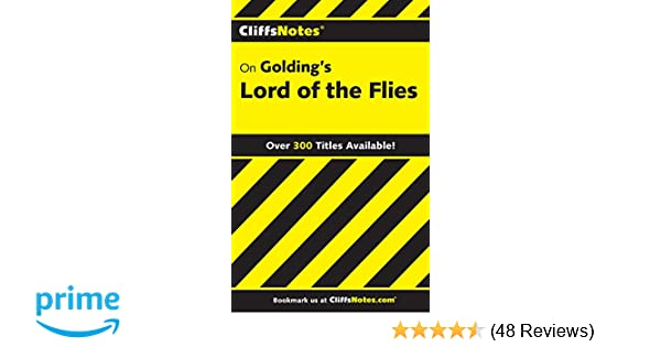 Amazoncom Cliffsnotes On Goldings Lord Of The Flies Cliffsnotes  Amazoncom Cliffsnotes On Goldings Lord Of The Flies Cliffsnotes  Literature Guides  Maureen Kelly Books Position Paper Essay also Best Article Writing Services  Theme For English B Essay