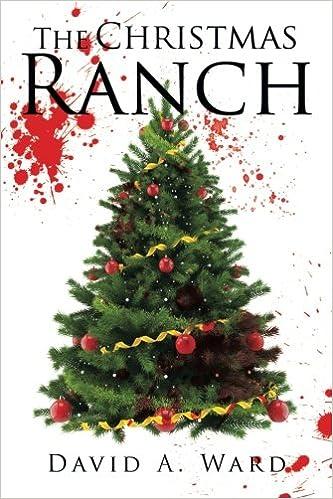 The Christmas Ranch.The Christmas Ranch David A Ward 9781543434231 Amazon