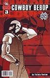 Cowboy Bebop As Seen on TV (2002) #3