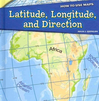 Latitude, Longitude, and Direction (How to Use Maps)