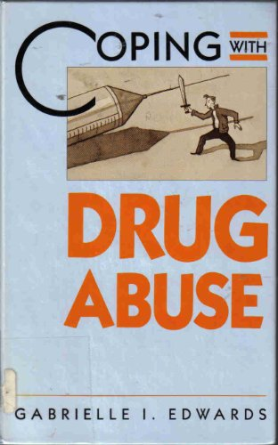 Coping with drug abuse