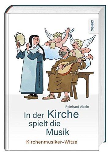 In der Kirche spielt die Musik: Kirchenmusiker-Witze