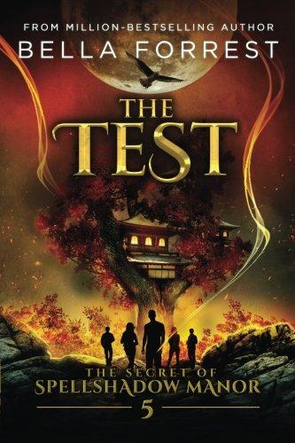 The Secret of Spellshadow Manor 5: The Test (Volume 5)