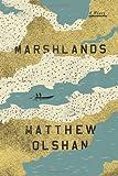 Marshlands, Matthew Olshan, 0374199396