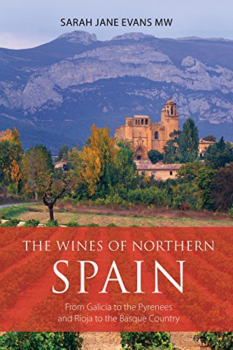 B.e.s.t The wines of northern Spain: From Galicia to the Pyrenees and Rioja to the Basque Country (The Infin [P.P.T]