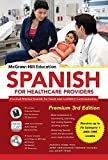 img - for McGraw-Hill Education Spanish for Healthcare Providers, Premium 3rd Edition by Joanna Rios (2015-07-13) book / textbook / text book