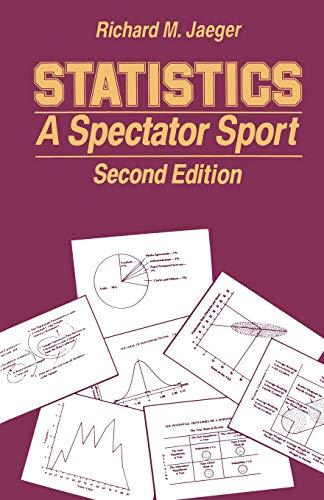 Statistics: A Spectator Sport (Written Communication Annual)