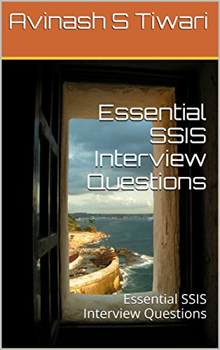 Amazon com: Essential SSIS Interview Questions: Essential SSIS