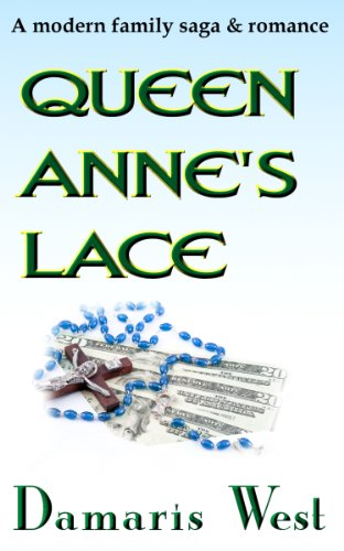 Book: Queen Anne's Lace - A novel about family relationships by Damaris West