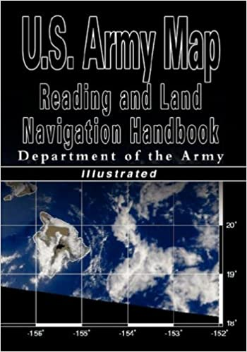 Amazoncom US Army Map Reading And Land Navigation Handbook - Us army map reading