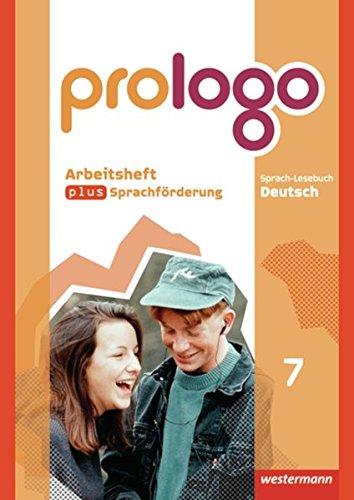 prologo - Allgemeine Ausgabe: Arbeitsheft plus Sprachförderung 7