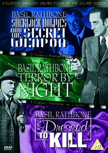 3 Classic Sherlock Holmes Films Of The Silver Screen - Vol. 1 - Sherlock Holmes And The Secret Weapon / Terror By Night / Dressed To Kill [DVD] by Basil Rathbone