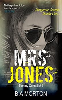 Mrs Jones: Tommy Connell Mystery #1 by [Morton, B.A.]