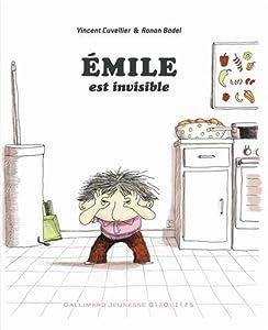 vignette de 'Emile n° 1<br /> Emile est invisible (Vincent Cuvellier)'
