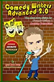Comedy Writers Advanced 2. 0 - Comic Secrets Revealed, Ryan Wade Brown, 1441424687