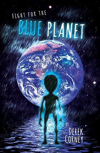 Fight For The Blue Planet by [Corney, Derek]