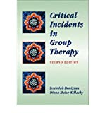 [(Critical Incidents in Group Therapy)] [Author: Diana Hulse-Killacky] published on (January, 1999)