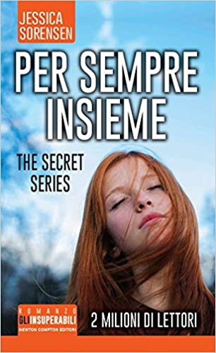 Jessica Sorensen - The Secret Trilogy vol. 4 - Per sempre insieme (2014)