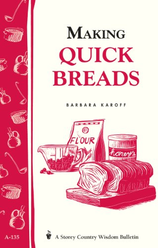 Making Quick Breads: Storey