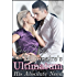 The Billionaire's Ultimatum: His Absolute Need (A Contemporary Romance Novel) (The Complete Series)