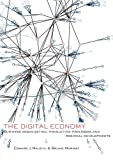 The Digital Economy: Business Organization, Production Processes and Regional Developments, Edward J. Malecki, Bruno Moriset, 0415396964