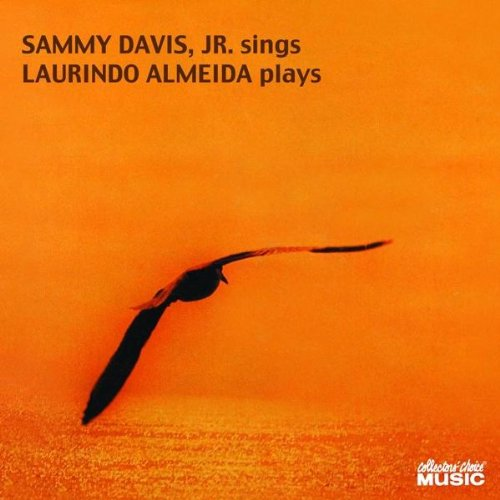 Sammy Davis, Jr. Sings and Laurindo Almeida Plays by Collector's Choice