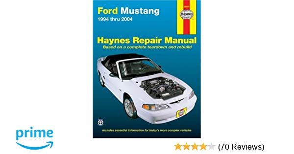 ford mustang 1994 2004 hayne s automotive repair manual haynes rh amazon com 99 Mustang GT with 05 Nose 99 Mustang GT Parts