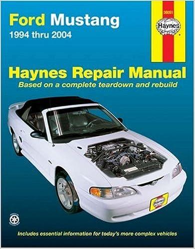 Ford Mustang 1994-2004 (Hayne's Automotive Repair Manual)