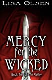 Mercy for the Wicked, Lisa Olsen, 1466328894
