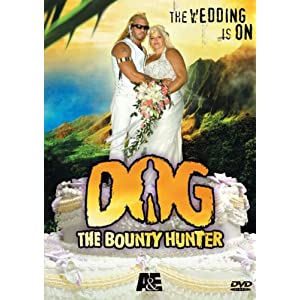 Dog the Bounty Hunter - The Wedding Special (2006)