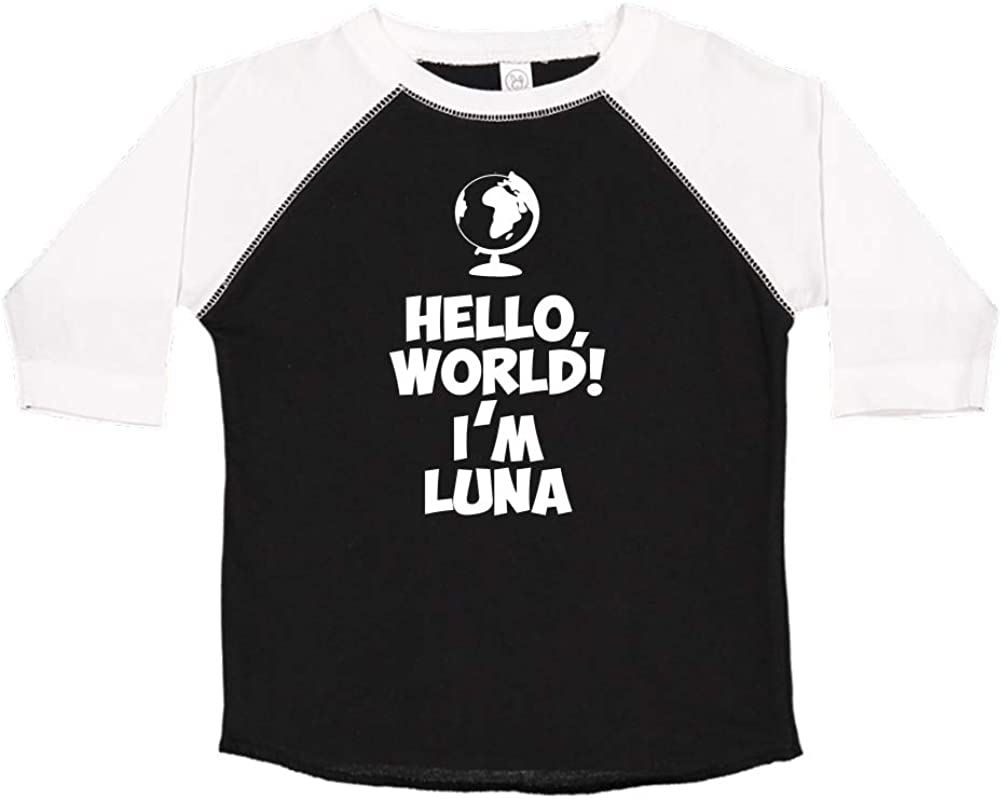 World Personalized Name Toddler//Kids Raglan T-Shirt Im Luna Hello