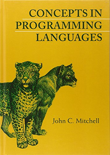 Concepts in Programming Languages by John C Mitchell