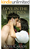 Love in the Ley Lines: A Scottish Time Travel Romance (The Ley Line Series Book 3)