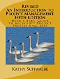 img - for Revised An Introduction to Project Management, Fifth Edition: With a Brief Guide to Microsoft Project Professional 2016 book / textbook / text book