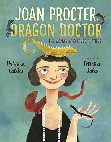 Joan Procter, Dragon Doctor: The Woman Who Loved Reptiles image