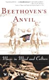 Beethoven's Anvil, William Benzon, 0465015441