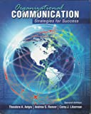 Organizational Communication : Strategies for Success, Avtgis, Theodore and Rancer, Andrew, 1465203907