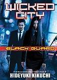 Wicked City: Black Guard