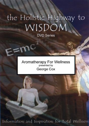 (Aromatherapy For Wellness)