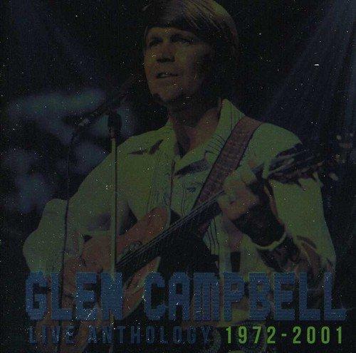 Live Anthology 1972-2001 by Campbell, Glen