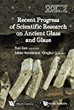 img - for Recent Advances in the Scientific Research on Ancient Glass and Glaze (Series on Archaeology and History of Science in China) by Fuxi Gan (2016-03-18) book / textbook / text book