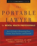 img - for The Portable Lawyer for Mental Health Professionals: An A-Z Guide to Protecting Your Clients, Your Practice, and Yourself by Barton E. Bernstein JD LMSW (2004-04-12) book / textbook / text book