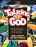 Talking with God, Sheila Seifert and Beth Naylor, 0781443210