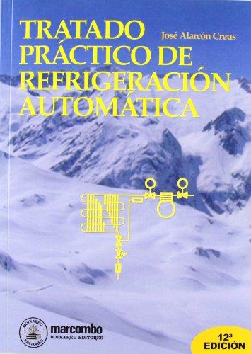 Descargar Libro Tratado Práctico De Refrigeración Automática José Alarcón Creus