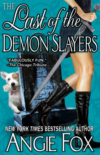 The Last of the Demon Slayers (Biker Witches Mystery Book 4)