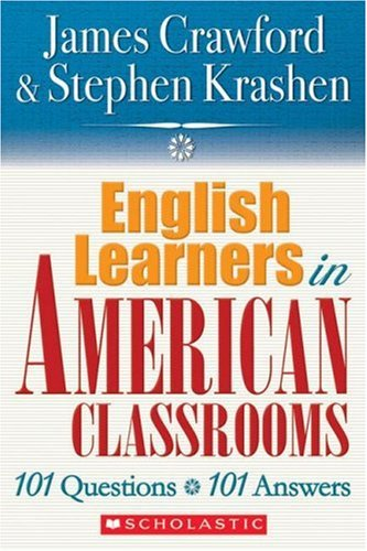 English Language Learners in American Classrooms: 101...