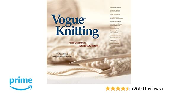 Vogue Knitting The Ultimate Knitting Book Vogue Knitting Magazine
